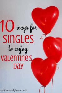 10 Ways for Singles to Enjoy Valentine's Day