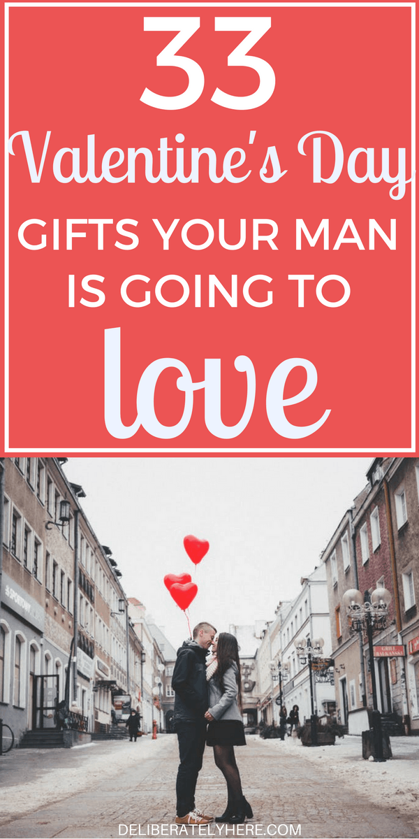 33 Great Valentine's Day Gifts Your Man is Going To Love