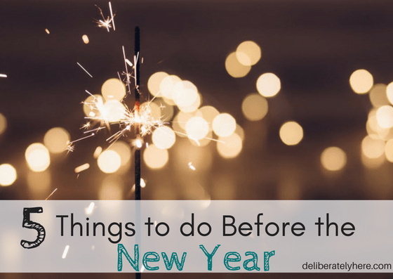 5 Things You Should do Before the New Year