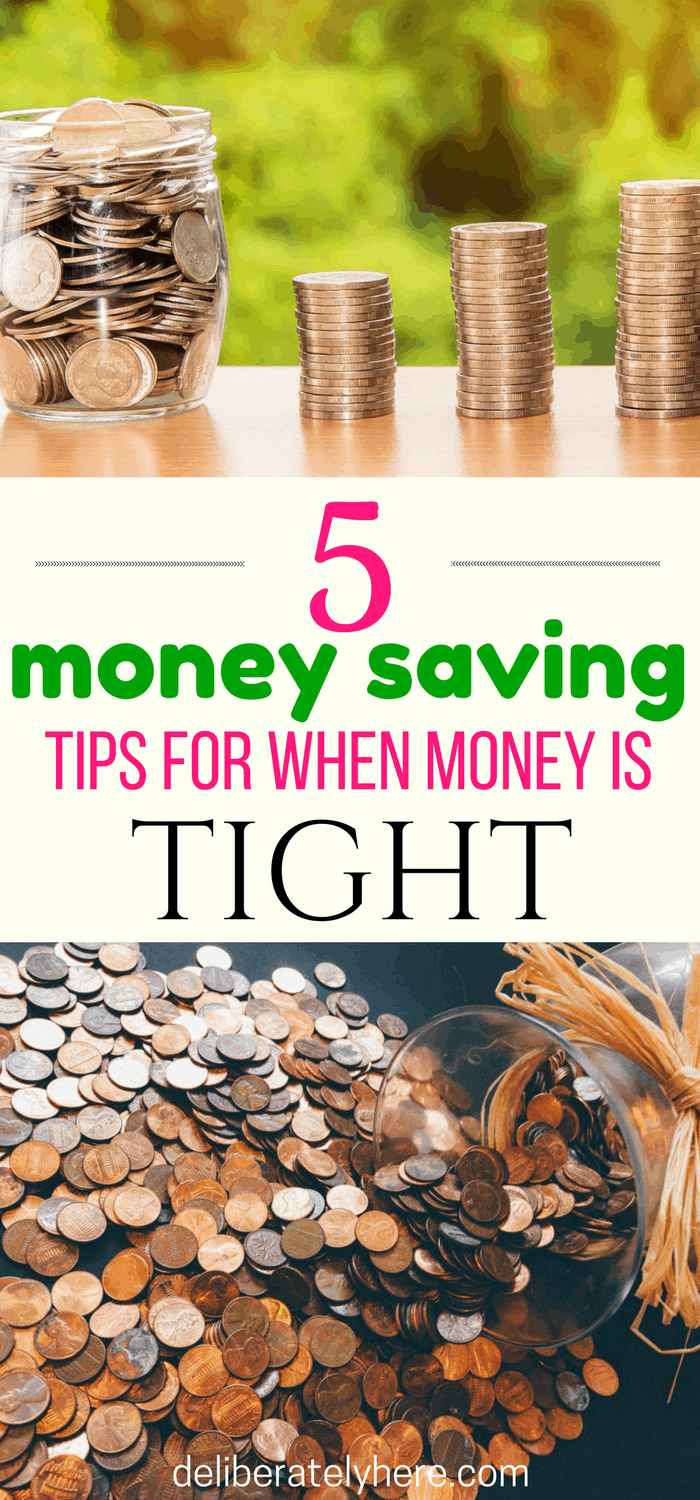 5 Money Saving Tips for When Money is Tight