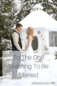 To the One Who Wants to be Married
