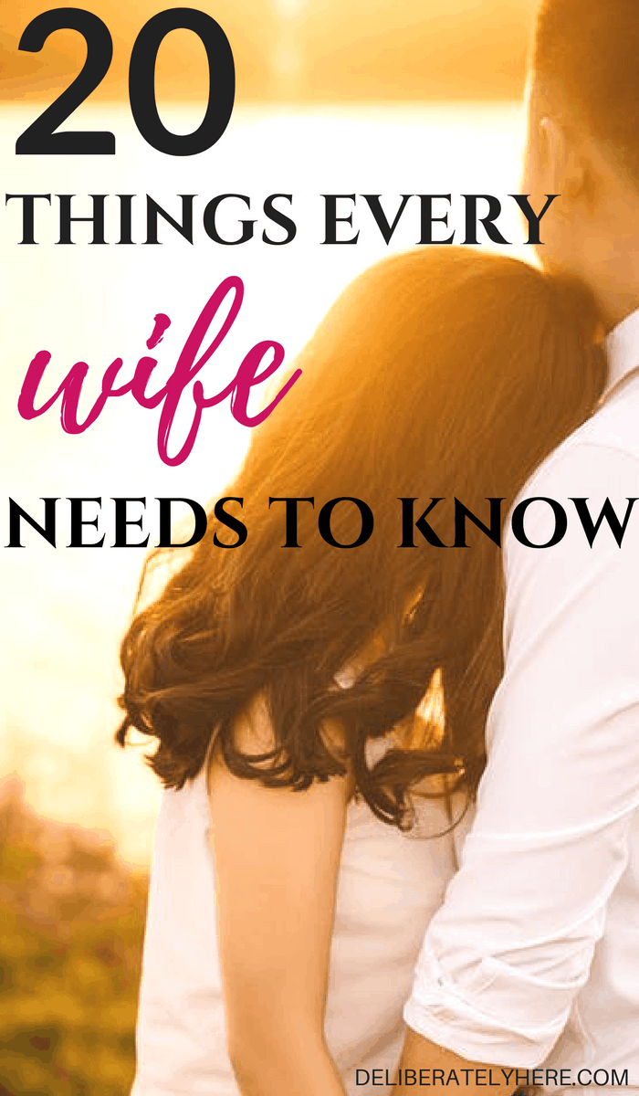 20 Things Ever Wife Needs to Know To Make Their Marriage Thrive