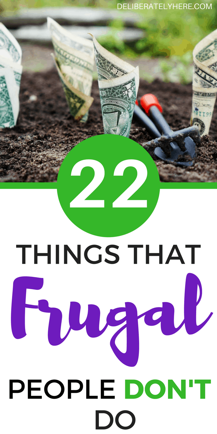 Things that frugal living people don't do. Habits of highly frugal people. Frugal living for beginners - learn how to stop wasting your money and start saving your money with these smart frugal living ideas. Frugal tips to help you get out of debt and start financial planning. Start saving money fast with these extreme frugal living hacks to help you get the most out of your money.