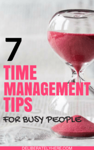 Time Management Tips for Busy People That Will Help Organize Your Days
