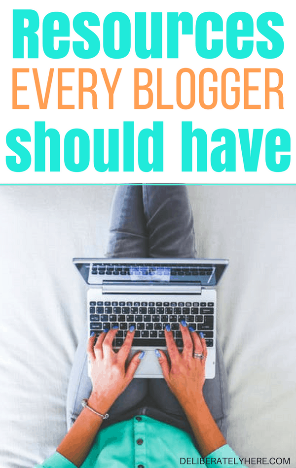Resources Every Blogger NEEDS to Have