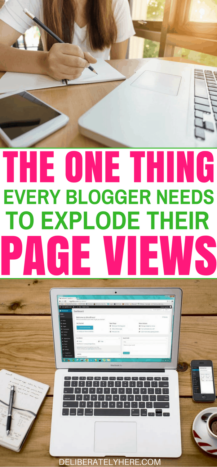 The One Thing Every Blogger Needs That Will Explode Their Page Views