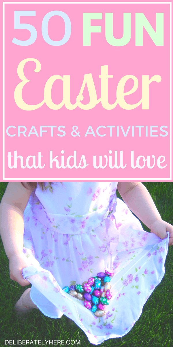The Top 50 Fun Easter Crafts and Activities for Kids