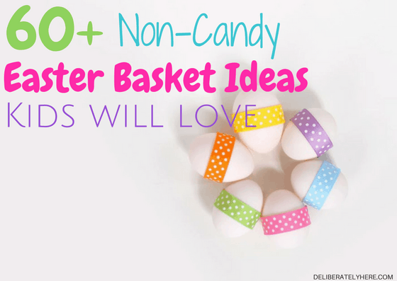 60+ Non-Candy Easter Basket Ideas Kids Will Love