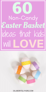 Over 60 Non-Candy Easter Basket Ideas That Kids Will Love For a Healthier Easter