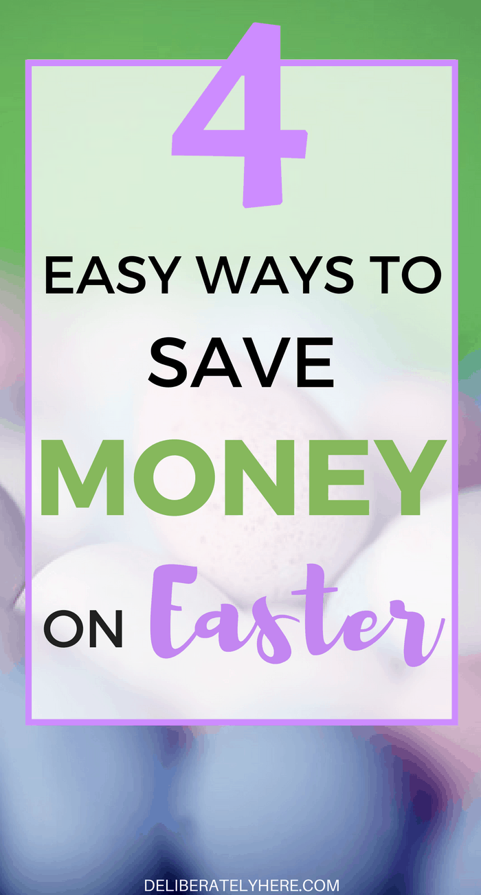 4 Easy Ways to Save Money on Easter & Still Have Fun