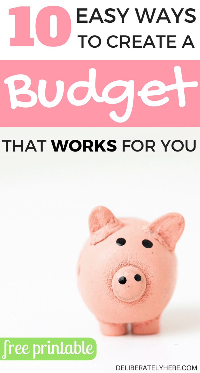 10 easy ways to make a budget that works for you + free printable