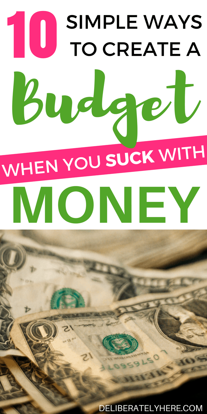 How to create a budget when you suck with money | Get better money management in 10 easy steps