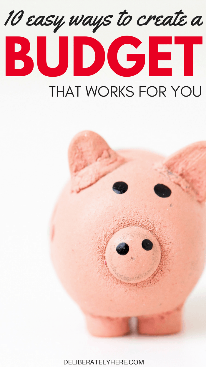 10 easy ways to create a budget that works for you
