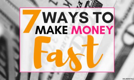 7 Ways to Make Money Fast