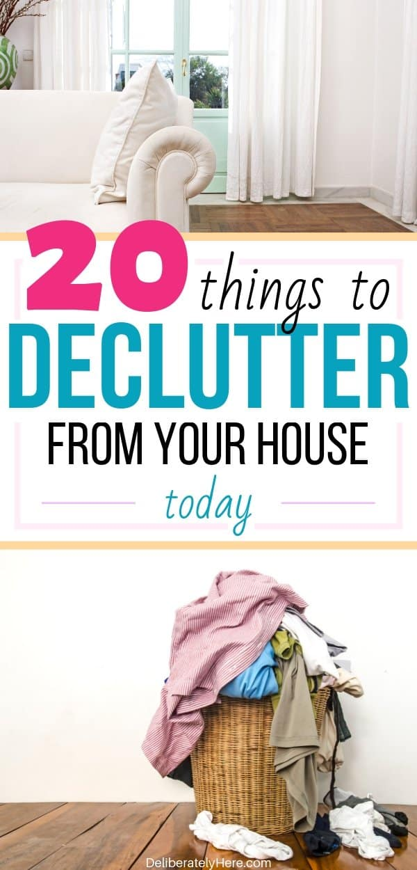 20 things to declutter from your home when you don't know where to start. Declutter and organize your house. Easy decluttering tips to declutter your home fast. Declutter ideas for a clean and organized home. What to declutter when you don't know where to start. How to declutter your home when you're overwhelmed with the mess. Decluttering ideas when you feel overwhelmed. Where to start decluttering and organizing your house when you don't know where to start. How to live clutter free.