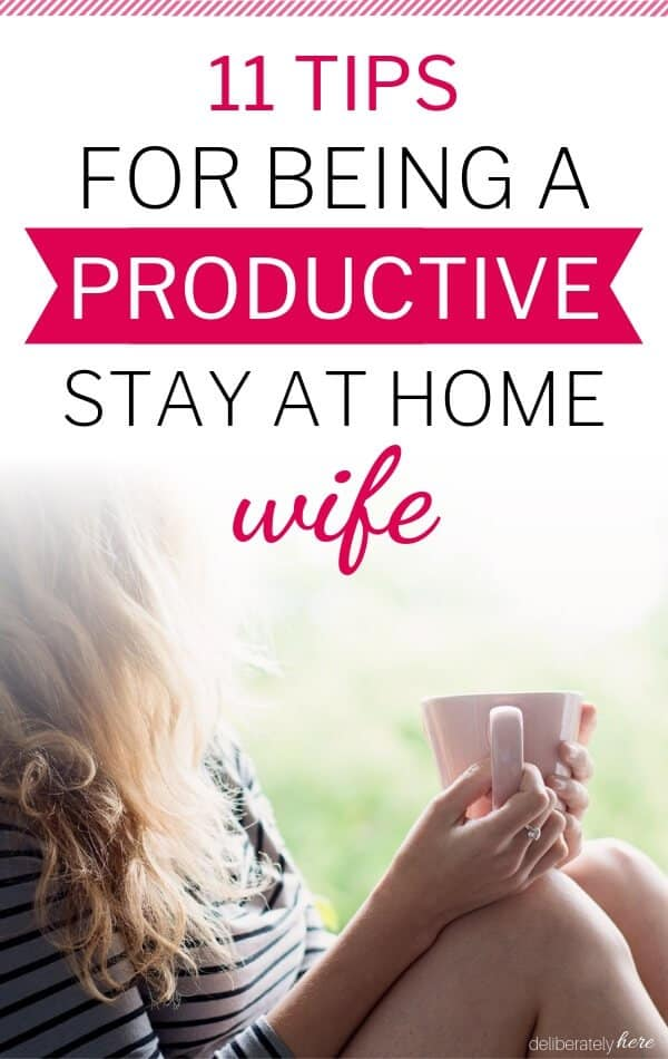 how to be a productive stay at home wife