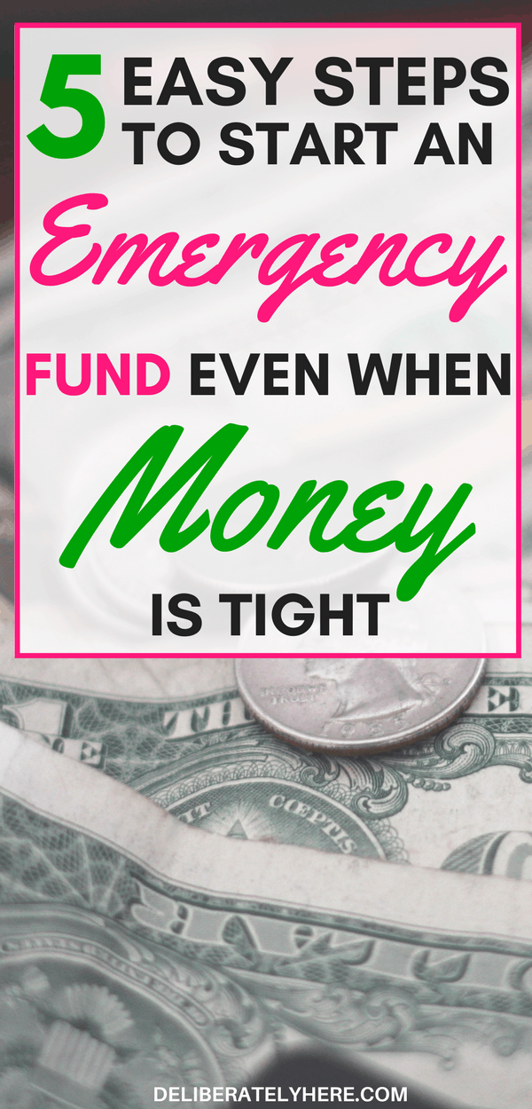 5 easy steps to start an emergency fund even when money is tight   create an emergency fund in 5 easy steps