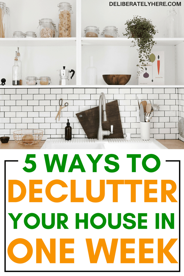 5 ways to declutter your house in one week | how to declutter your house in one week | how to easily declutter your house
