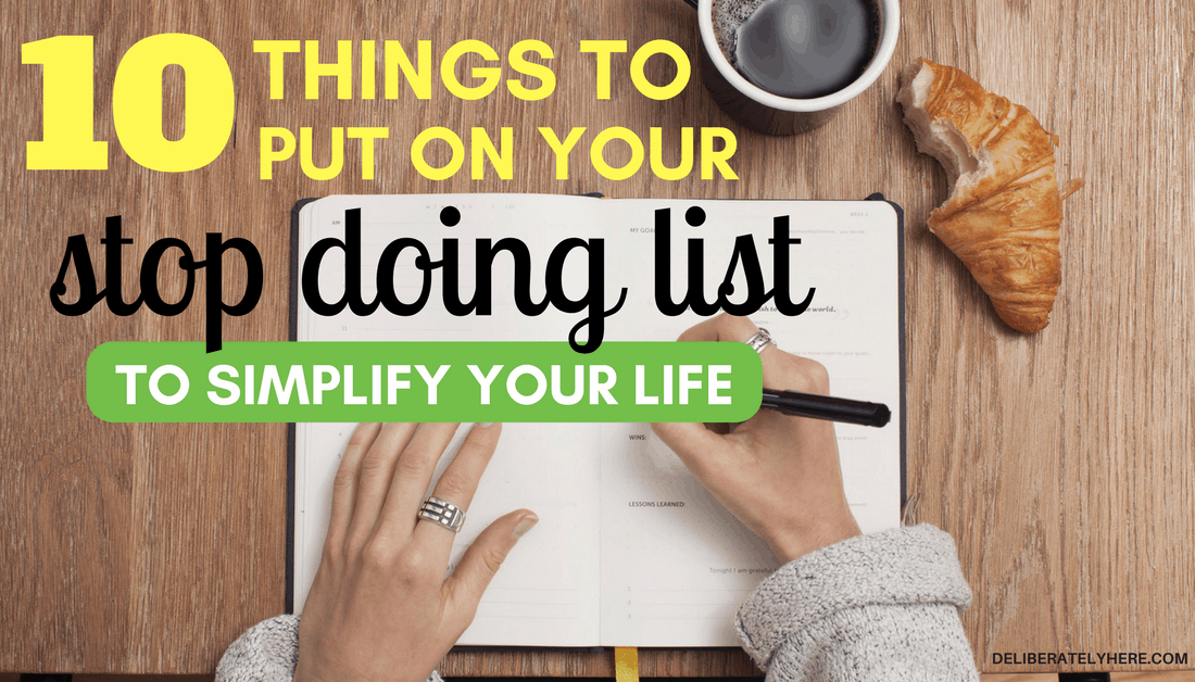 10 Things To Put On Your Stop Doing List | Create A Stop Doing List