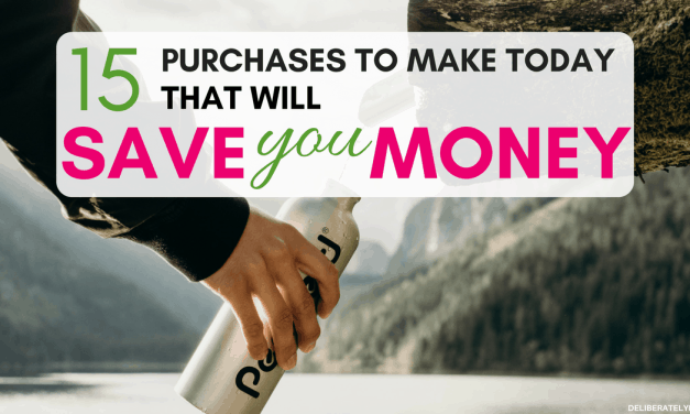 15 Purchases to Make That Will Save You Money