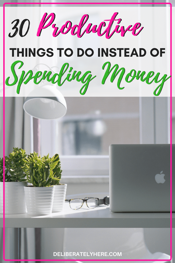 30 productive things to do instead of spending money. Stop spending money on entertainment and do these 30 productive and totally FREE activities! I LOVE all these ideas! Any time I'm tempted to spend money out of boredom I look at this list and do something free and productive instead!!