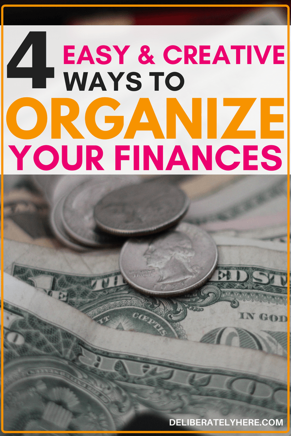 4 easy & creative ways to organize your finances - get your finances organized with this simple list. Save money every month by knowing where your money is going