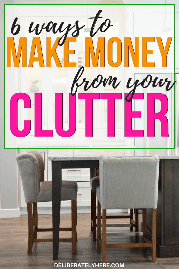 easy ways to make money from your clutter - declutter your home and make money from it. How to organize your house and make extra money. Learn how you can make money from your clutter