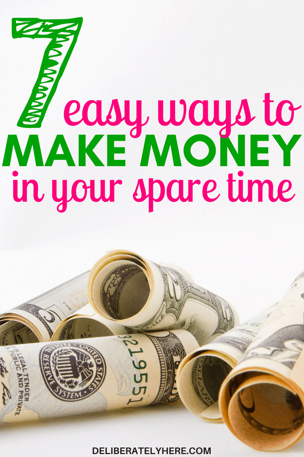 7 easy ways to make money in your spare time. Make extra money every month to help you save money and snowball your debts while still having spending money