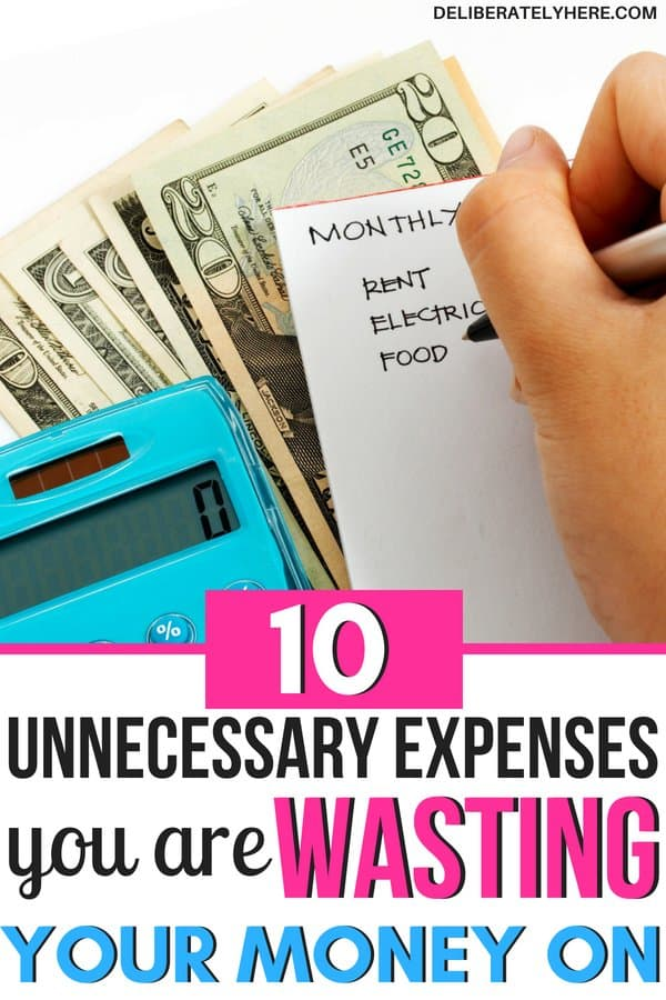 10 unnecessary expenses you're wasting your money on and how to stop. Stop wasting your money. Save money by cutting these expenses out of your life. Stay within your budget by lowering your bills.