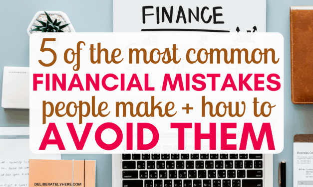 5 Common Financial Mistakes People Make + How to Avoid Them