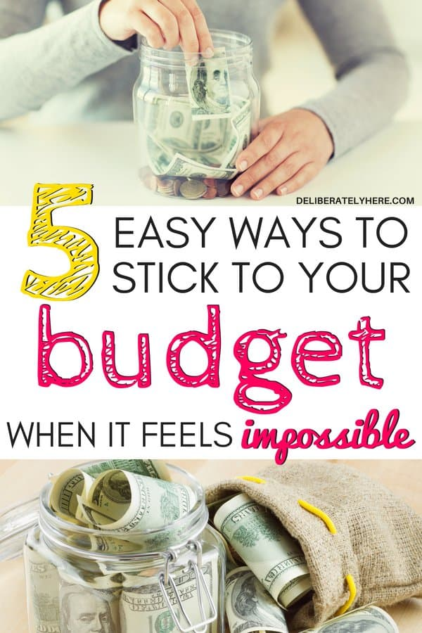 5 easy ways to stick to your budget when it feels impossible. How to budget to save money every month. Use your budget to fix your finances. 5 ways that budgeting will save you money, if you budget right!