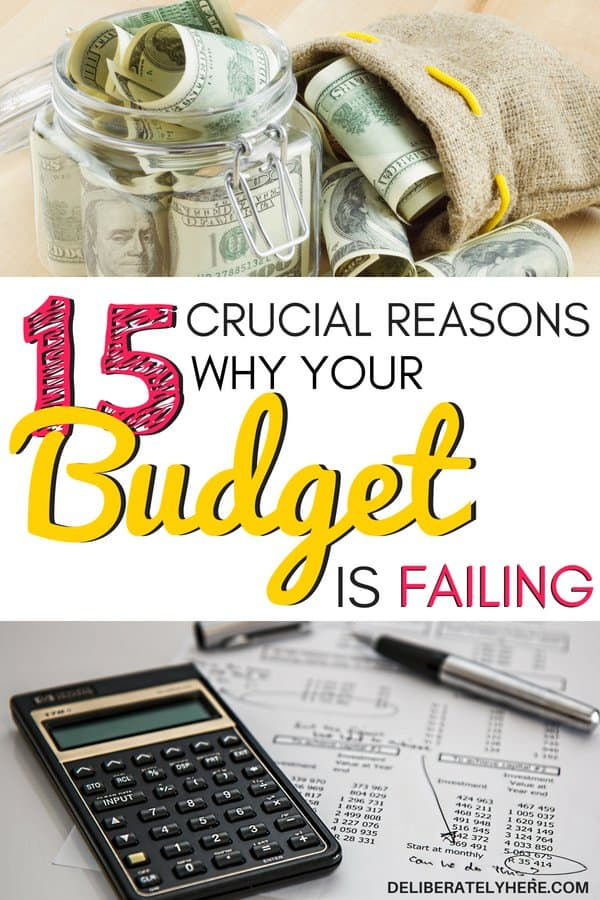 15 crucial reasons why your budget is failing. Here's why you can't seem to create a budget that works for you. Eliminate budget problems. Create a budget that will save money every month. Stop making these common budget mistakes that many people make + find out how to create a budget that works for you. A list of the biggest reasons why your budget is failing.