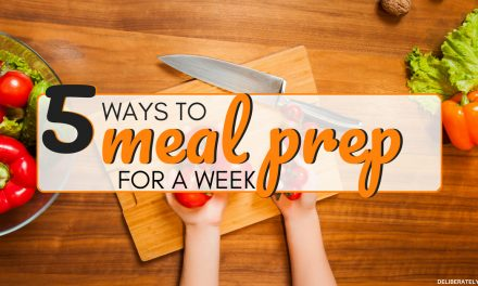 5 Ways How to Meal Prep For a Week
