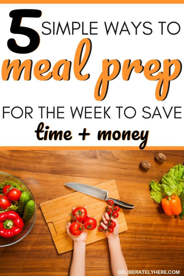 5 ways to meal prep for the week to save time and save money on groceries. Save money fast with this simple meal prep for beginners. Learn how to meal prep for a week for beginners and meal prep clean eating. Eat healthy and save money fast with meal prepping.