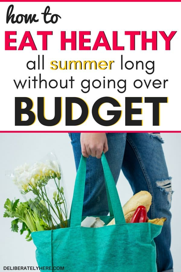 how to eat healthy all summer without going over budget. How to eat healthy on a budget this summer. Healthy living on a budget. Cut costs at the grocery store and eat healthy this summer! Save money at the grocery store this year.