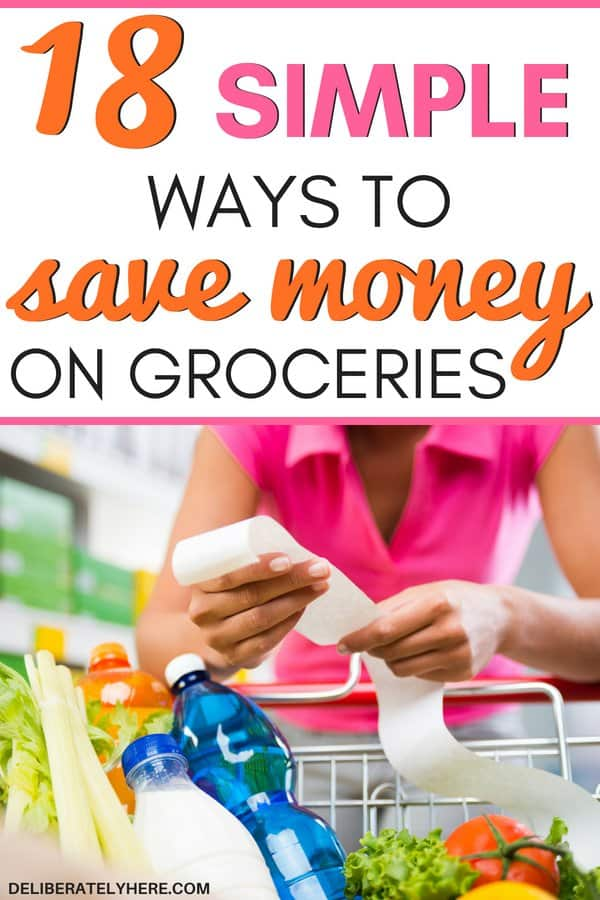18 easy ways to save money on groceries every month. Simple ways how to save money on food ideas while sticking to a budget. Lower your grocery bill every month with these smart money saving tips and ideas. Frugal living ideas for beginners to help you save money on groceries fast. Saving money ideas to save money fast.
