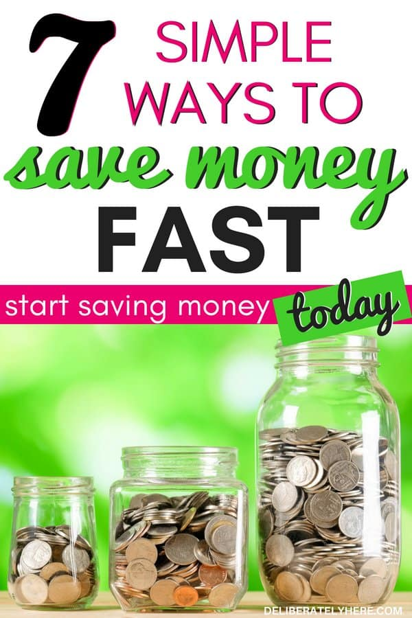 7 easy ways to save money fast & start saving money today. Learn how to save money fast with these simple money saving tips with frugal living ideas. Save money challenge - save money easily this month. Learn how to budget your money.