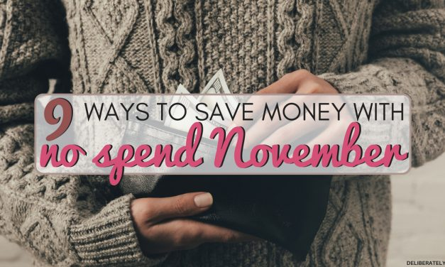 No Spend November 9 Ways to Save Money For a Month