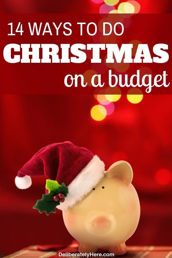 14 ways how to do Christmas on a budget. Save money on Christmas, do Christmas cheap this year. Christmas gifts on a budget, Christmas stocking stuffers on a budget. Do Christmas on a budget for families. DIY Christmas. How to stay on budget this Christmas. How to do Christmas on a budget for the frugal family.