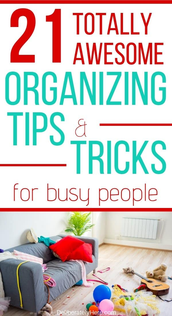 21 habits of organized people. How to be organized when your house is a mess. How to create a clean and organized home. Habits of extremely organized people. How to be an organized person when you're messy. Organizing tips for busy moms. Home organization tips and tricks for busy people. How to get organized fast. How to get organized when your house is a mess.