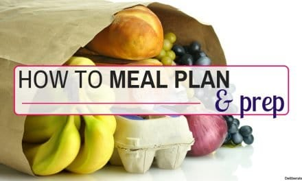 A Step-By-Step Guide to Meal Planning and Prep