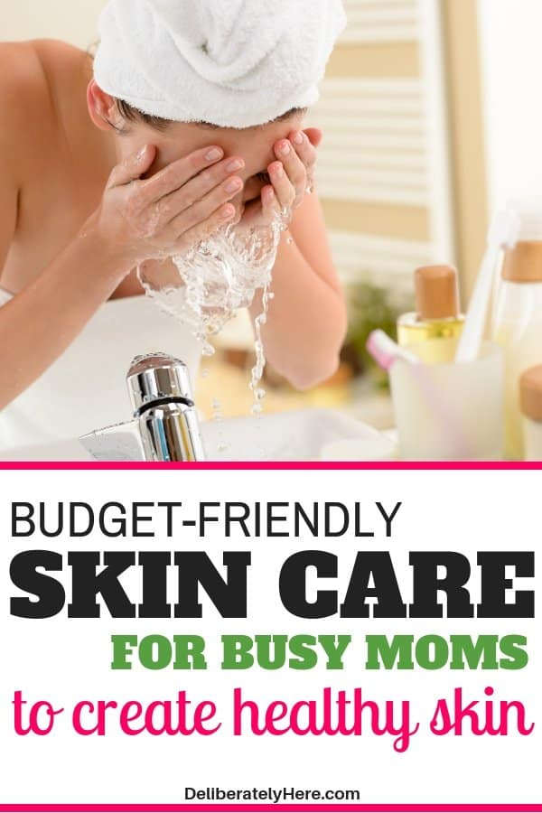 Easy budget friendly skin care for busy moms. Skin care routines for busy moms and wives. Affordable skincare routines. Everyday skincare routines. DIY skincare products for moms to create beautiful, healthy skin.