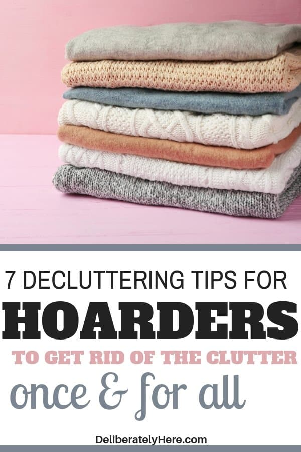 Decluttering tips for hoarders and those who like to collect clutter. Kick the clutter from your home with these easy decluttering tips. Use these decluttering ideas to clear your home of clutter. Cleaning tips for hoarders. How to get rid of stuff when you're a hoarder. Easy declutter ideas to help you get rid of clutter and create a clean and organized home. Go from cluttered to organized in one day.