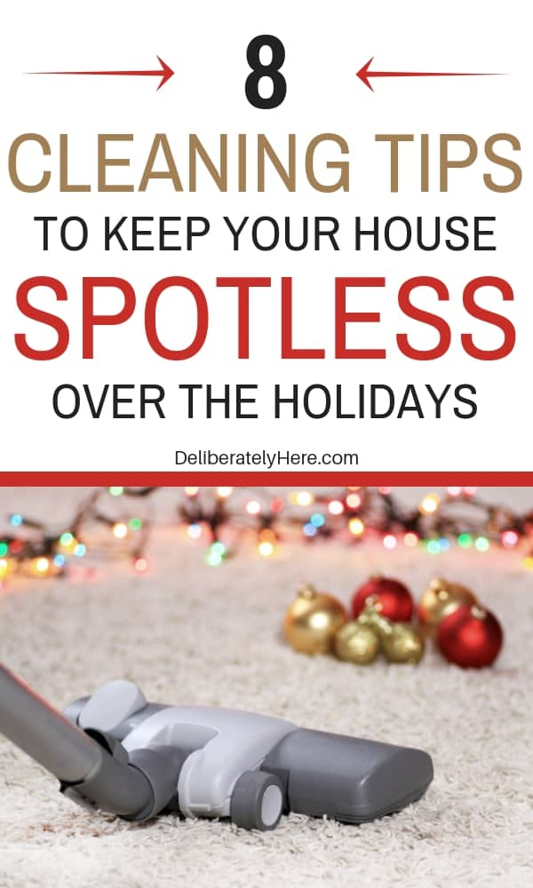 8 cleaning tips to keep your house spotless over the holidays. Holiday cleaning tips for a stress-free holiday season. Holiday cleaning checklist to keep a clean house when you have no time. Keep your house ready for guests this season with this Christmas cleaning checklist. Family holiday cleaning tips to create a spotless home in little time. Holiday home cleaning checklist. Use these holiday home cleaning tips to create a home that is ready for guests. Holiday cleaning schedule for your home.