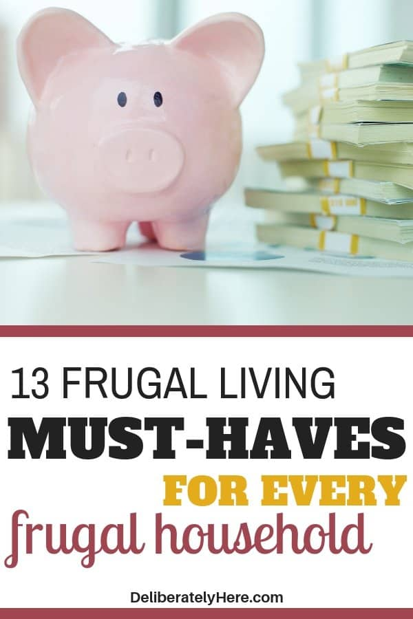Frugal living must haves for every frugal household. Frugal living for beginners - what you need to start frugal living. Frugal living tips perfect for people wanting to save money. Frugal living ideas perfect for the minimalist. Extreme frugal living tips to help you save money fast. Frugal living hacks for families. Live comfortably as a single income family with these frugal living tips and tricks.
