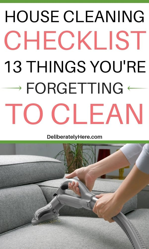 House cleaning checklist and 13 things you're forgetting to clean. When's the last time you've cleaned these 13 things in your house? Free printable house cleaning checklist of the most forgotten things to clean. How to clean your house. Daily house cleaning checklist. Clean every room of your house. Learn how to clean when you don't want to. How to clean when you're unmotivated to. How to create a clean house. How to have a clean house for busy moms.