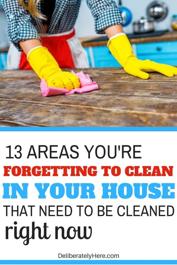 13 areas you're forgetting to clean in your house that need to be cleaned RIGHT NOW - House cleaning checklist and 13 things you're forgetting to clean. When's the last time you've cleaned these 13 things in your house? Free printable house cleaning checklist of the most forgotten things to clean. How to clean your house. Daily house cleaning checklist. Clean every room of your house. Learn how to clean when you don't want to. How to clean when you're unmotivated to. How to create a clean house. How to have a clean house for busy moms.