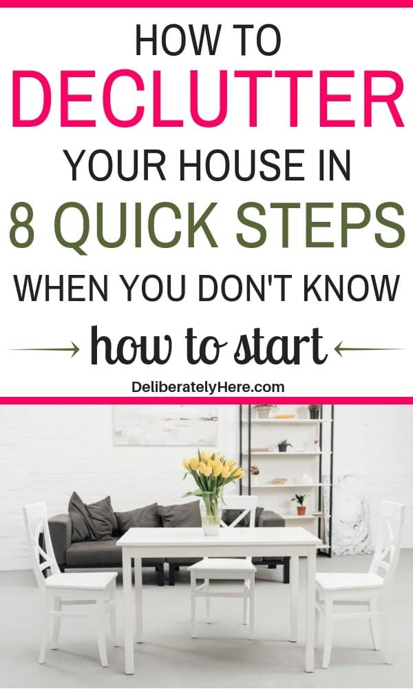 8 quick and easy ways to declutter your house. How to declutter your home in 8 quick steps. Declutter your home and get rid of the mess today. How to declutter and organize your home. How to declutter when you feel overwhelmed. Declutter and organize every room in your house even when you're stressed and don't know where to start.