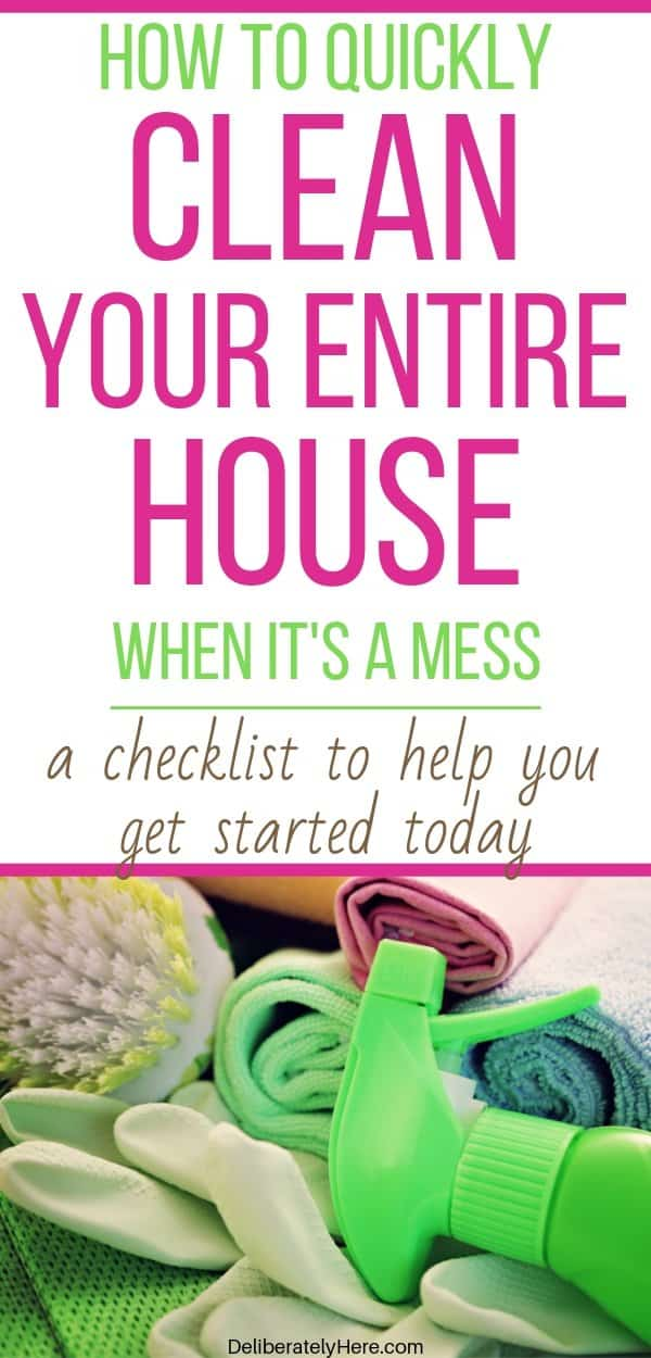 how to clean your entire house when it's a mess. How to clean every room in your house when you're overwhelmed by the mess. How to clean your house quickly like a pro. How to clean your house in one day for busy moms. Easy ways to clean your house fast. Free printable house cleaning checklist for busy moms. How to clean your house from top to bottom for working moms. How to clean and organize your house fast with kids.