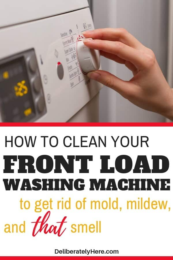 How To Clean Your Front Loading Washing Machine To Get Rid